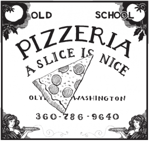 Old School Pizzeria, (360)786-9640